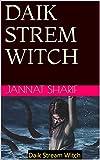 DAIK STREM WITCH (English Edition)
