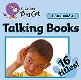 Talking Books: Band 04/Blue (Collins Big Cat Audio)