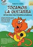FABBRI R. - Tocamos la Guitarra Vol.1 (Metodo Facil para Principiantes) para Guitarra (Inc.CD)