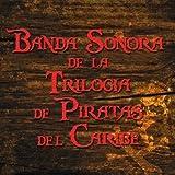 Banda Sonora de la Trilogia de Piratas del Caribe